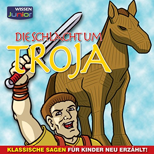 Die Schlacht um Troja Titelbild