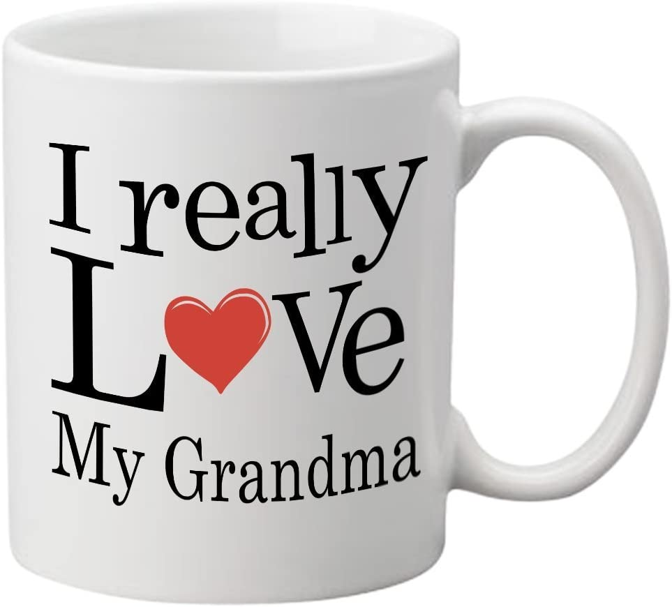 I Really Love My New life Grandma Coffee One-Sided Print 11 - Dealing full price reduction Mug oz.