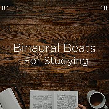 "!!!"" Binaural Beats For Studying ""!!!"