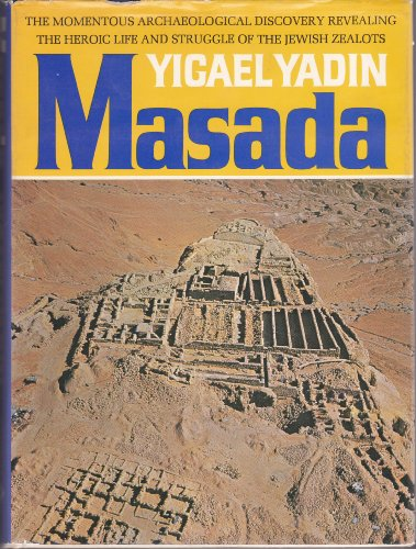 Masada, Herod's Fortress and the Zealots' Last Stand