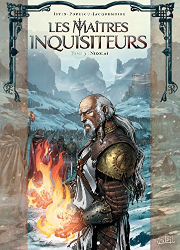 Les Maîtres inquisiteurs T03: Nikolaï