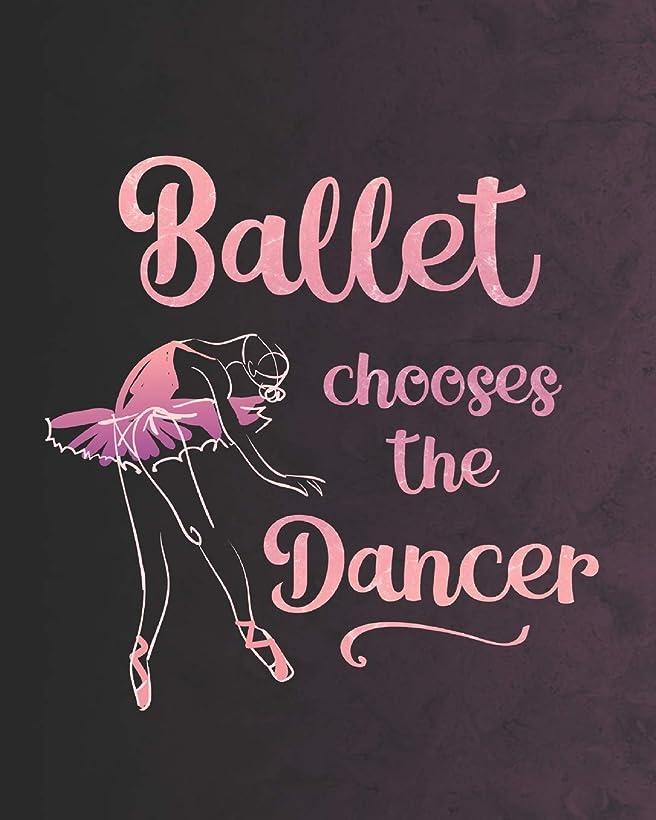 アリーナ不純発症Ballet Chooses the Dancer: 2019 Daily Planner for Dancers and Dance Teachers