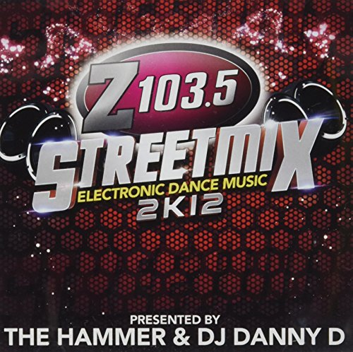 Z103.5 Streetmix 2k13 (Audio CD) von Various [Hammer, Pid