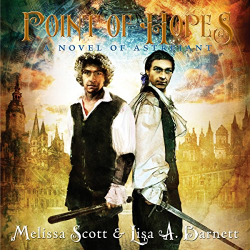 Point of Hopes     A Novel of Astreiant              By:                                                                                                                                 Melissa Scott,                                                                                        Lisa A. Barnett                               Narrated by:                                                                                                                                 Matt Leisy                      Length: 17 hrs and 3 mins     6 ratings     Overall 4.7