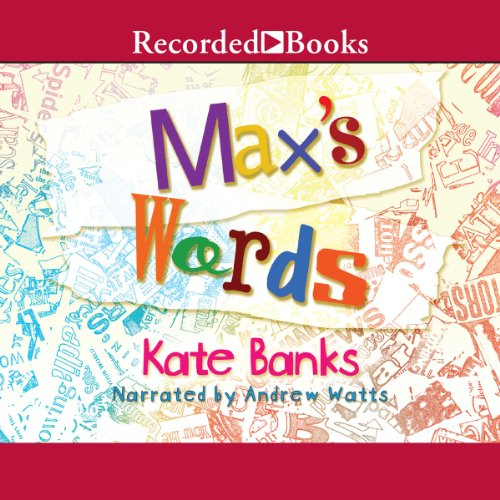 Max's Words                   By:                                                                                                                                 Kate Banks                               Narrated by:                                                                                                                                 Andrew Watts                      Length: 7 mins     Not rated yet     Overall 0.0