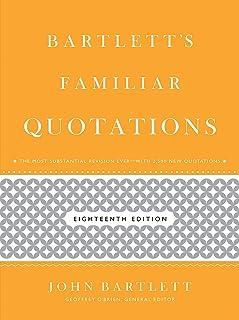 Bartlett's Familiar Quotations: 18th Edition