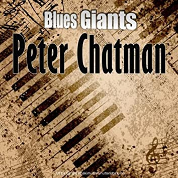 Blues Giants: Peter Chatman