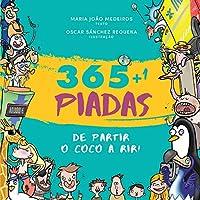 365 + 1 Piadas de Partir o Côco a Rir! (Portuguese Edition)