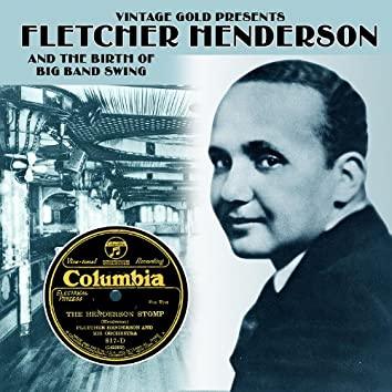Fletcher Henderson and the Birth of Big Band Swing