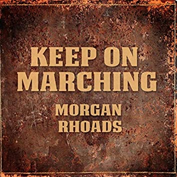 Keep on Marching