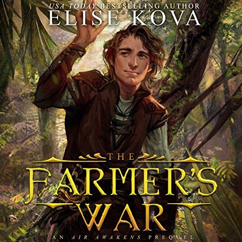 The Farmer's War: Golden Guard Trilogy, Book 3