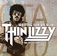Waiting For An Alibi: The Collection / Thin Lizzy by Thin Lizzy (2011-04-12)