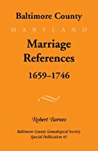 Baltimore County Marriage References, 1659-1746