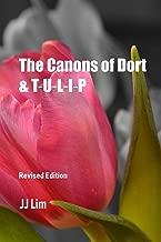 The Canons of Dort & TULIP