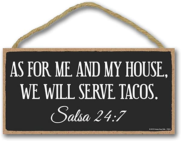 Kitchen Signs Wall Decor As For Me And My House We Will Serve Tacos 5 X 10 Inch Hanging Wall Art Decorative Wood Sign Funny Signs