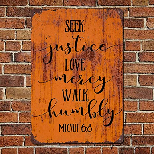 43LenaJon Seek Justice, Love Mercy, Walk Humbly Vintage Quotes Metal Sign,Retro Saying Words Sign,Rustic Bar Men Cave Garden Wall Art,Farmhouse Aluminum Sign,Home Decor