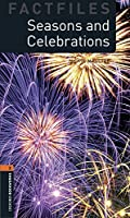 Oxford Bookworms Library Factfiles: Level 2:: Seasons and Celebrations audio pack