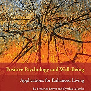 Positive Psychology and Well-Being cover art