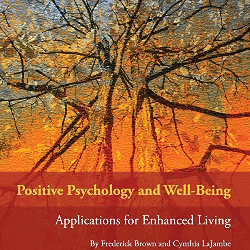 Positive Psychology and Well-Being audiobook cover art