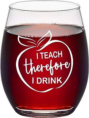 Teacher Wine Glass - I Teach Therefore I Drink Stemless Wine Glass Teacher Wine Glass for Teachers Professor Teacher Appreciation Assistant Teachers Day Birthday