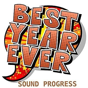 Best Year Ever: Sound Progress
