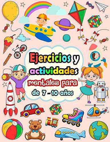 Ejercicios y actividades mentales para niños de 7-10 años: Rompecabezas para niños - Sudoku (4×4, 6×6, 9×9), Laberintos, Tic tac toe, Dibujar, páginas para colorear