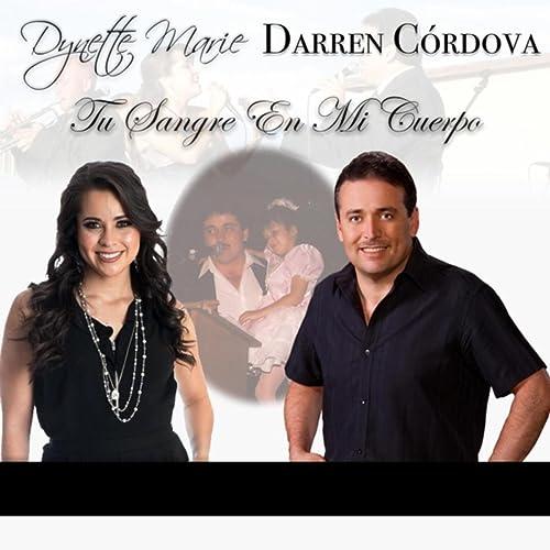 Tu Sangre En Mi Cuerpo Feat Darren Córdova By Dynette Marie On