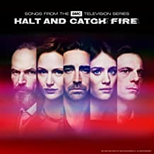 Halt and Catch Fire (Songs From The AMC Television Series)