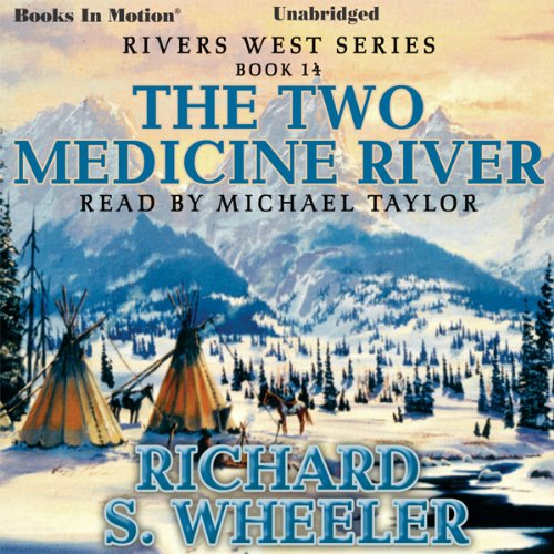 The Two Medicine River audiobook cover art