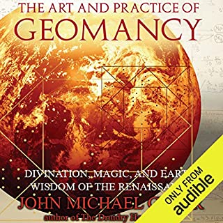 The Art and Practice of Geomancy     Divination, Magic, and Earth Wisdom of the Renaissance              By:                                                                                                                                 John Michael Greer                               Narrated by:                                                                                                                                 Kevin Young                      Length: 7 hrs and 4 mins     1 rating     Overall 3.0