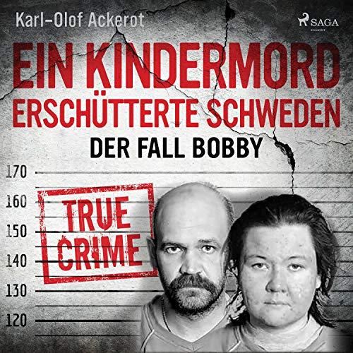 Ein Kindermord erschütterte Schweden Titelbild