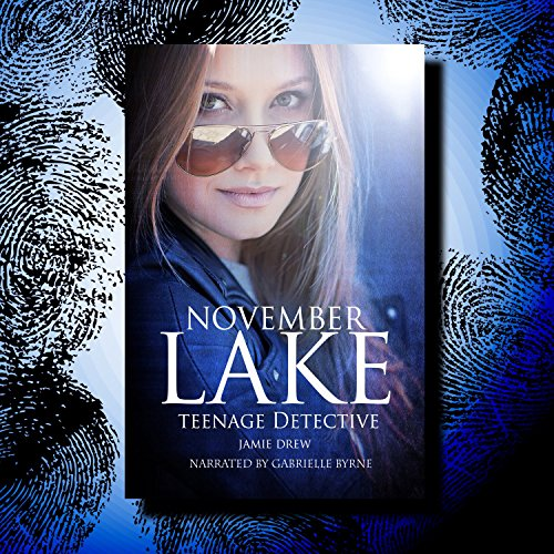 November Lake: Teenage Detective cover art