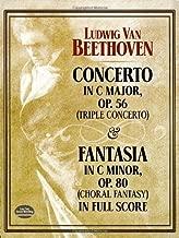 Concerto in C Major, Op. 56 (Triple Concerto): and Fantasia in C Minor, Op. 80 (Choral Fantasy) in Full Score (Dover Music Scores)