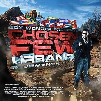 """Boy Wonder Presents Chosen Few Urbano """"El Journey"""""""