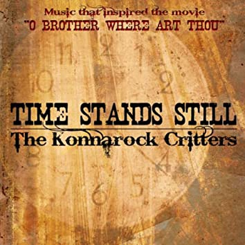 Time Stands Still - The Konnarock Critters