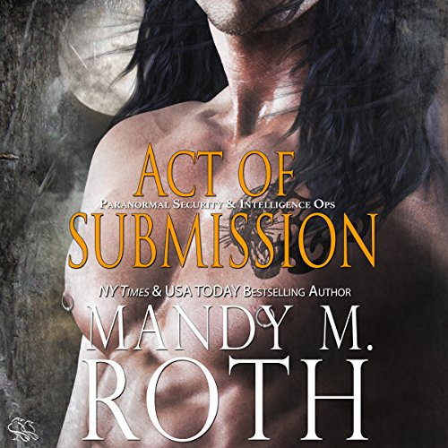Act of Submission: An Immortal Ops World Novel audiobook cover art
