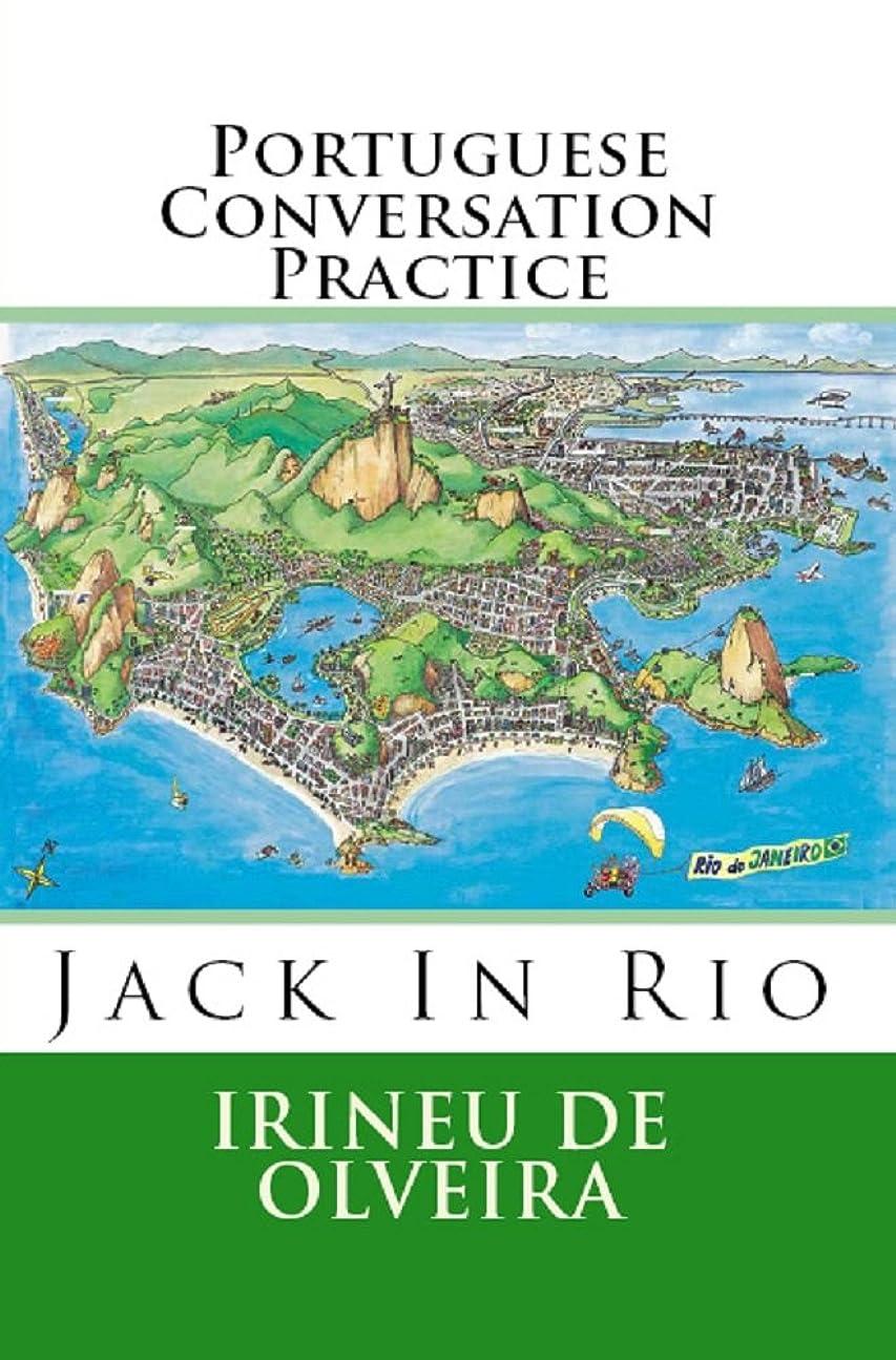 解明する額小人Portuguese Conversation Practice Volume 1: Jack in Rio: Informal Portuguese Conversation for Practice (Portuguese Conversation Practice Jack In Rio) (Portuguese Edition)