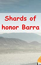 Shards of honor Barrayar A warriors (Scots Edition)
