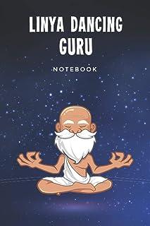 Linya Dancing Guru Notebook: Customized Lined Journal Gift For Somebody Who Enjoys Linya Dancing