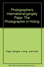 Photographers International:gergely Papp: The Photographer in Hiding