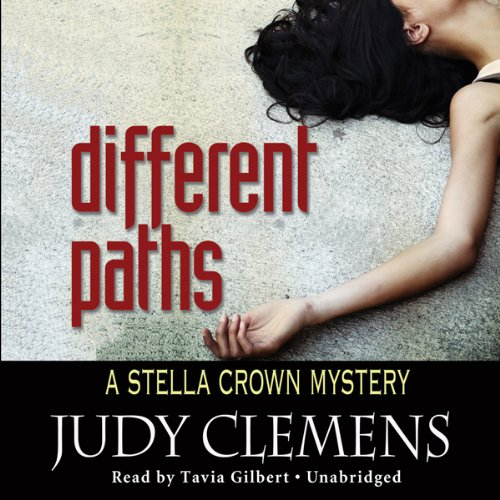 Different Paths                   By:                                                                                                                                 Judy Clemens                               Narrated by:                                                                                                                                 Tavia Gilbert                      Length: 7 hrs and 27 mins     7 ratings     Overall 3.6
