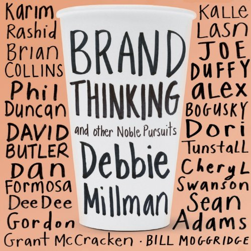 Brand Thinking and Other Noble Pursuits audiobook cover art