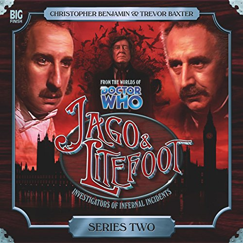 Jago & Litefoot Series 2                   De :                                                                                                                                 Mark Morris,                                                                                        Jonathan Morris,                                                                                        Andy Lane,                   and others                          Lu par :                                                                                                                                 Christopher Benjamin,                                                                                        Trevor Baxter,                                                                                        Conrad Asquith,                   and others                 Durée : 4 h et 47 min     Pas de notations     Global 0,0