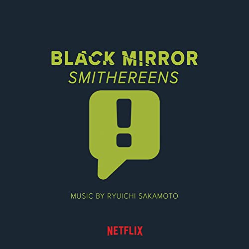 new design latest discount discount shop Black Mirror: Smithereens (Original Series Soundtrack) by ...