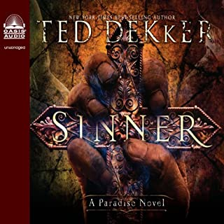 Sinner     A Paradise Novel              By:                                                                                                                                 Ted Dekker                               Narrated by:                                                                                                                                 Adam Verner                      Length: 11 hrs and 3 mins     2 ratings     Overall 4.5