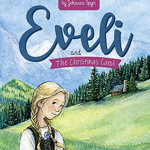 Eveli & The Children's Christmas Carol cover art