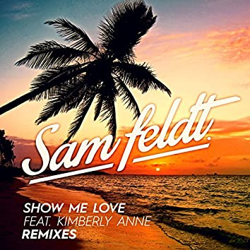 Show Me Love (Remixes 2)