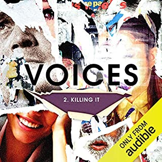 Ep. 2: Killing It (Voices)                   By:                                                                                                                                 David Waters                           Length: 17 mins     1 rating     Overall 3.0