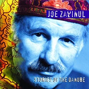 Zawinul: Stories of the Danube