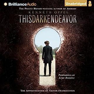 This Dark Endeavor: The Apprenticeship of Victor Frankenstein audiobook cover art